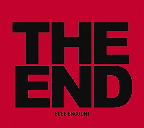 BLUE ENCOUNT / THE END[DVD付初回限定盤]