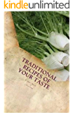 Traditional recipes of your taste: Healthy food, healthy living. Delicious British, Kerala recipes