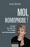 Moi, homophobe !