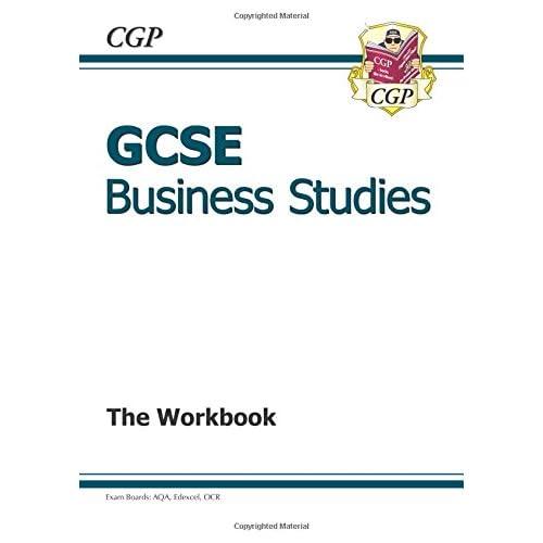 GCSE Business Studies Workbook (A*-G course) (CGP GCSE Business A*-G Revision)
