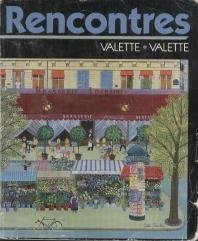 Rencontres: French Grammar in Action