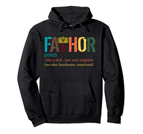 Fa-Thor Funny Father Day Hoodie T-Shirt