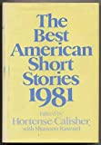 The Best American Short Stories 1981, , 0395312590