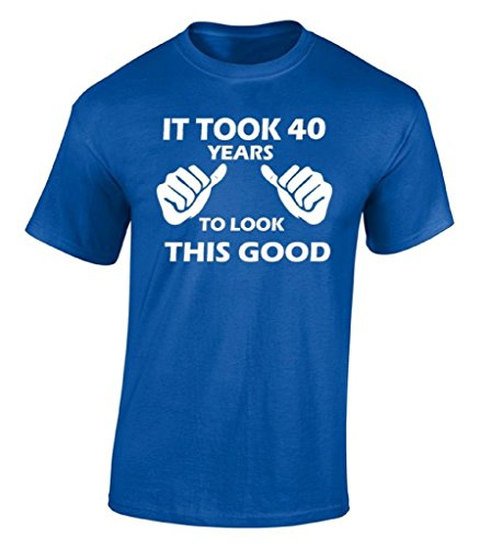 Ptshirt.com-19322-Raxo It Took 40 Years To Look This Good T-shirt Cool Gift For Him Her Shirt XL Blue-B00Z6E4WJK-T Shirt Design