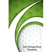 Golf Yardage Book Template: Yardage Log