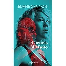 Carnets de fuite (French Edition)