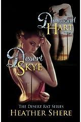 Desert Rat Series: Diamond Hart & Desert Skye (Volume 1)