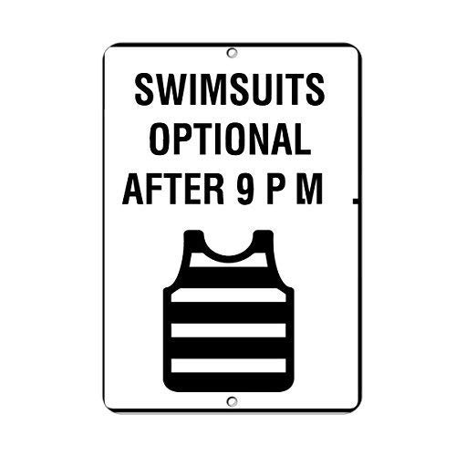 Lilyanaen New Metal Sign Aluminum Sign Swimsuits Optional After 9 P.M. Activity Sign Pool Signs for Outdoor & Indoor 12
