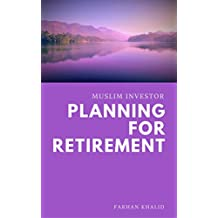 Muslim Investor: Planning for Retirement