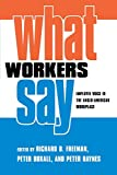 img - for What Workers Say: Employee Voice in the Anglo-American Workplace book / textbook / text book