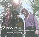Return to Eden Vol.1: the Early Recordings by All About Eve (2002-01-29)