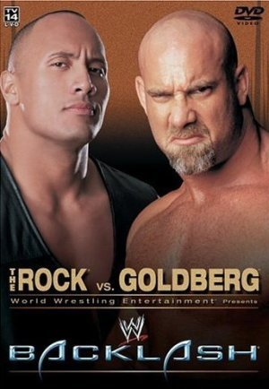 WWE Backlash: The Rock vs. Goldberg (The Rock Vs Brock Lesnar Vs John Cena)