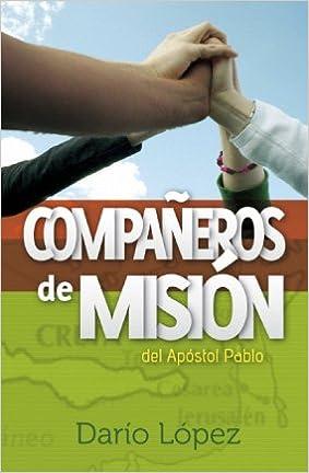 Compañeros De Misión Del Apostól Pablo: Amazon.com: Books