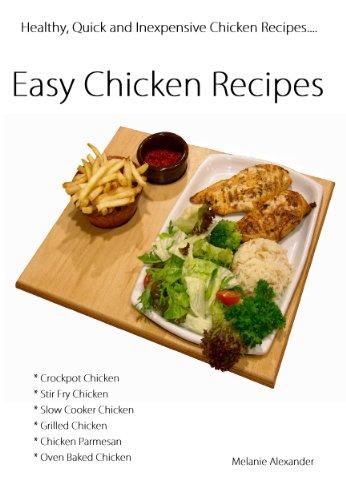 Chicken Recipes Cookbook Quick And Easy Chicken Recipes Cookbook