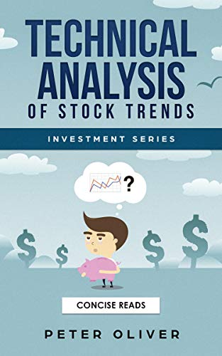 Technical Analysis Of Stock Trends (Investment) (English Edition)