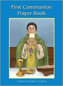 ??ONLINE?? My First Communion Prayer Book (Catholic Children's Classics). Browse libre online servicio moderno nacional Servicio Welcome