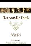 Reasonable Faith (3rd edition): Christian Truth and Apologetics