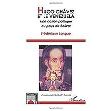 Hugo Chavez et le Vénézuela : Une action politique au pays de Bo