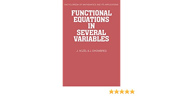 Functional equations in several variables encyclopedia of functional equations in several variables encyclopedia of mathematics and its applications 1st j aczel j dhombres amazon fandeluxe Choice Image