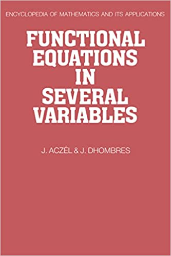 Functional equations in several variables encyclopedia of functional equations in several variables encyclopedia of mathematics and its applications 1st edition kindle edition fandeluxe Choice Image