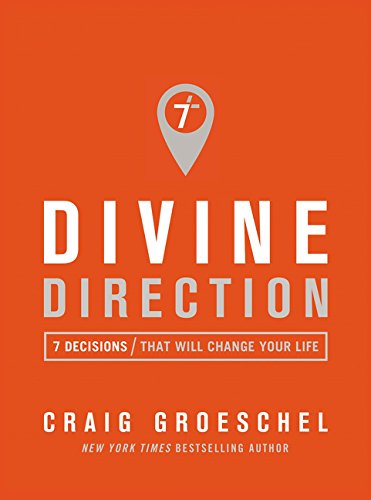 """Divine Direction - 7 Decisions That Will Change Your Life"" av Craig Groeschel"