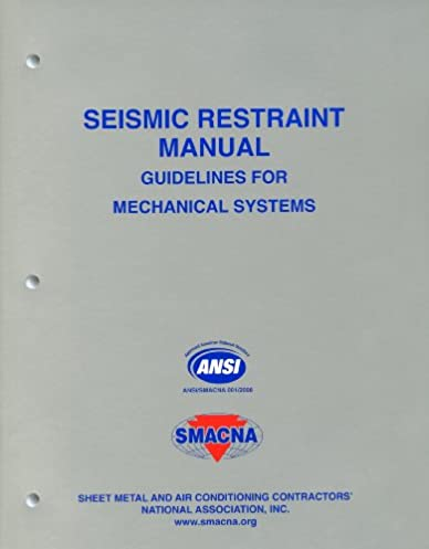 seismic restraint manual guidelines for mechanical systems smacna rh amazon com smacna seismic restraint manual guidelines smacna seismic restraint manual pdf