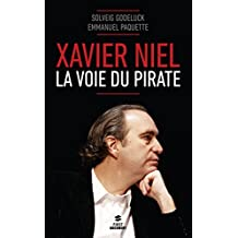 Xavier Niel: La voie du pirate