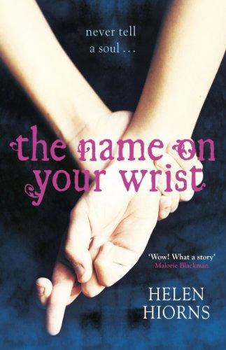 The Name On Your Wrist (English Edition)