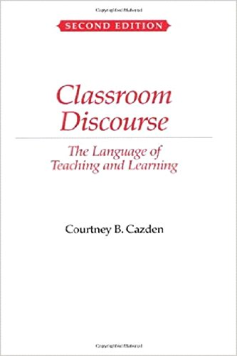Classroom Discourse: The Language of Teaching and Learning by Heinemann