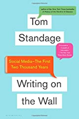Writing on the Wall: Social Media - The First 2,000 Years Paperback