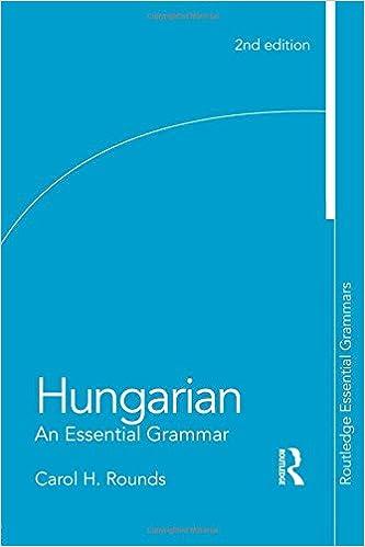 Book Hungarian: An Essential Grammar (Routledge Essential Grammars)