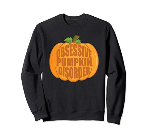 Funny Pumpkin Obsessed Sweatshirt