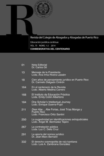 Revista del Colegio de Abogados y Abogadas de Puerto Rico: Centenario 1914-2014 (Spanish Edition)