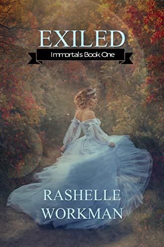 Everything and nothing you've ever heard about aliens is true…RaShelle Workman's paranormal romance told from an alien POV: Exiled (Immortals Book 1)