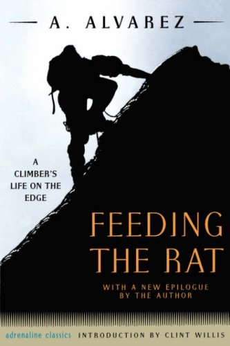 Feeding the Rat: A Climber's Life on the Edge (Adrenaline) pdf epub