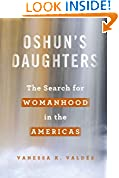 #2: Oshun's Daughters: The Search for Womanhood in the Americas