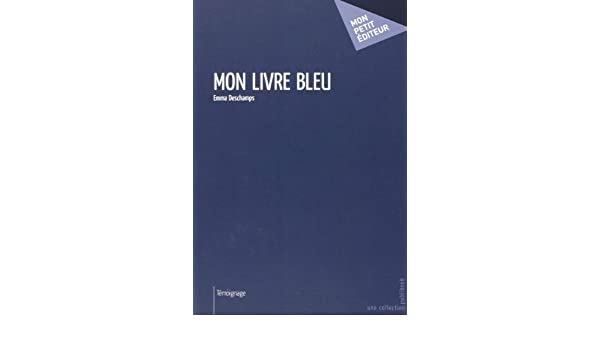Mon Livre Bleu Simon D 9782748397857 Amazon Com Books