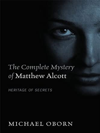 The Complete Mystery of Matthew Alcott