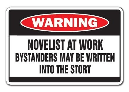 NOVELIST AT WORK Warning Sign Book Writer Story Sign Gag Funny Gift Writing - Sticker Graphic - Auto, Wall, Laptop, Cell Sticker