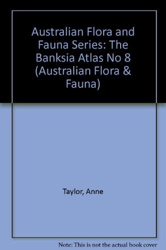 Hopper Atlas (The Banksia Atlas (Australian Flora and Fauna Series))
