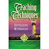 Teaching Techniques, Benson, Clarence H., 0910566054