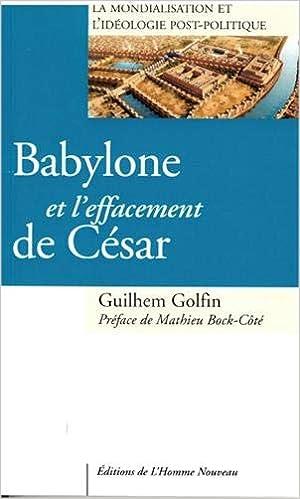 Amazon Fr Babylone Et Lzeffacement De Cesar La