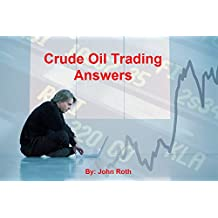 Crude Oil Answers