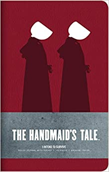 "Free download The Handmaid's Tale: Hardcover Ruled Journal: ""I Intend to Survive"" Epub"