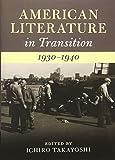 American Literature in Transition, 1930-1940