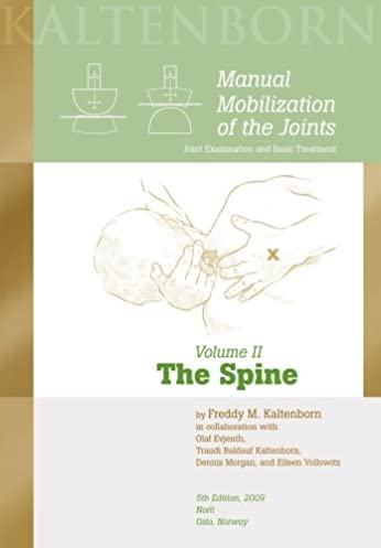 manual mobilization of the joints the spine vol ii freddy m rh amazon ca Kaltenborn Mobilization Wedge Kaltenborn Mobilization Medved