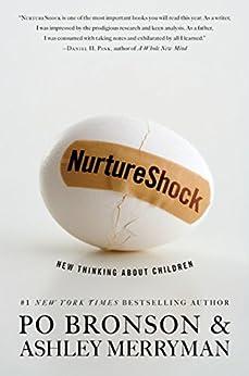 NurtureShock: New Thinking About Children by [Bronson, Po, Merryman, Ashley]