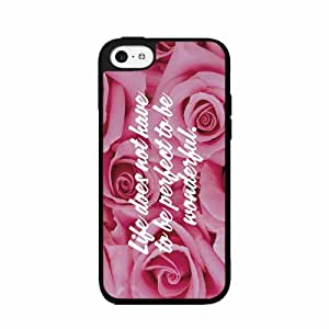 Life Does Not Have To Be Perfect To Be Wonderful - Plastic Phone Case Back Cover iPhone 5c