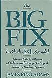 The Big Fix, James R. Adams, 0471515353