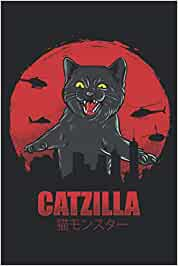 CATZILLA: Lined Notebook Journal With Cat for Writing / 6 x 9 inches / 120 Pages